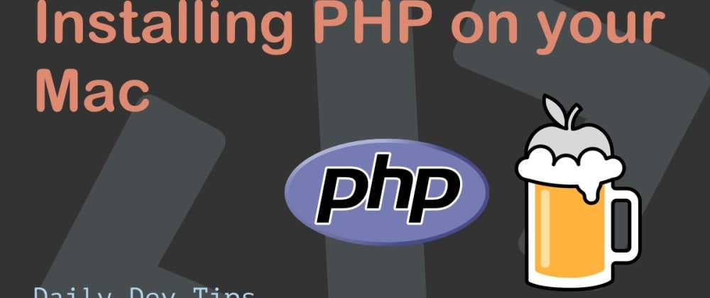 Cover image for Installing PHP on your Mac