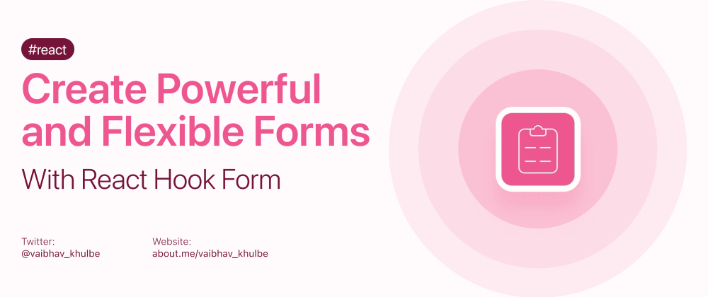 Cover image for Create powerful and flexible forms with React Hook Form. 