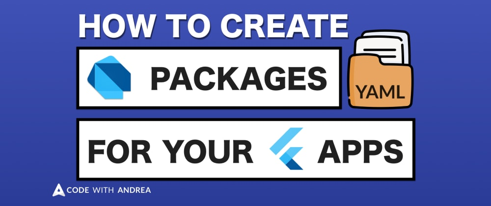 Cover image for  How to Create Dart Packages for Your Flutter Apps