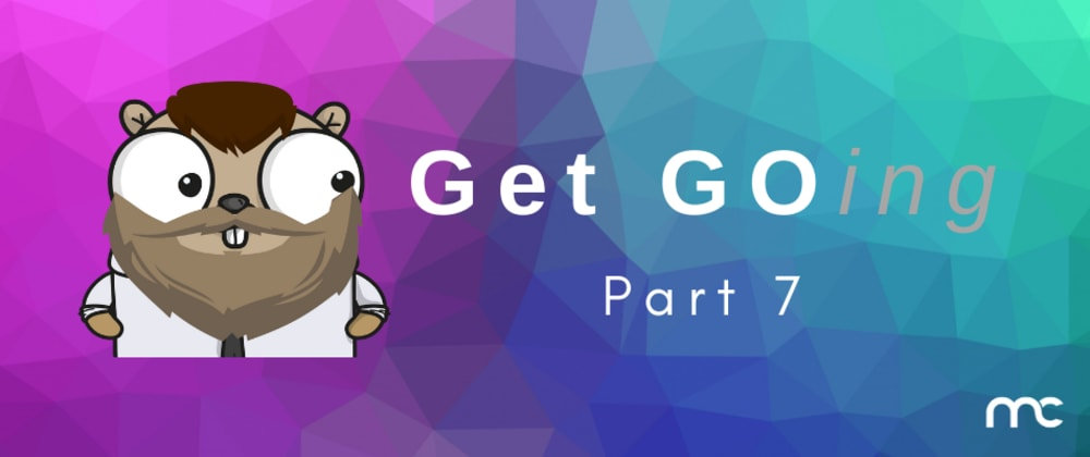 Cover image for Go Crash Course Part VII: Functions, Closures and Defer