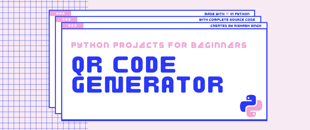 Cover image for How to build a QR Code Generator in Python