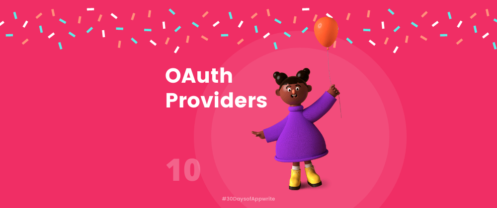 Cover image for #30DaysofAppwrite : OAuth Providers