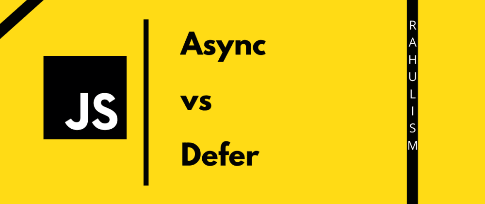 Cover image for Async vs Defer attribute