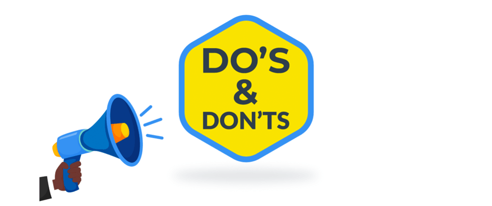 Cover image for Do's and Don'ts for Javascript Newbies