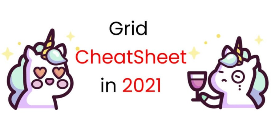 CSS Grid Cheat Sheet Illustrated in 2021