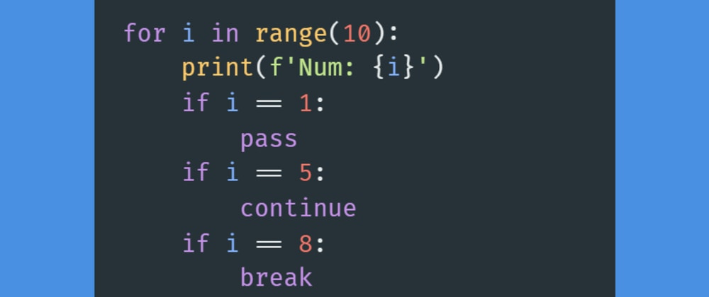 Cover image for #Day3 - Break, Pass, and Continue in Python