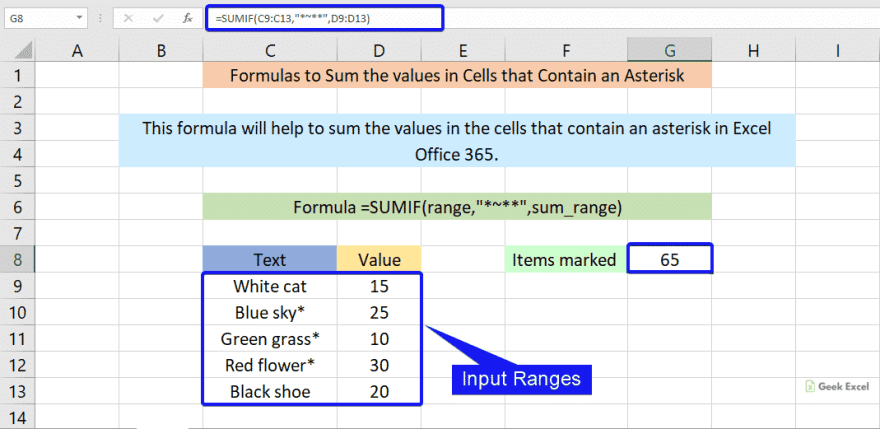 Formulas to sum cells contain an asterisk