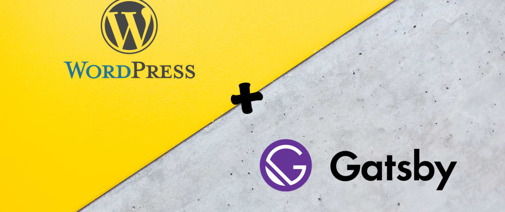Cover image for Pros And Cons of Using Gatsby in WordPress Projects