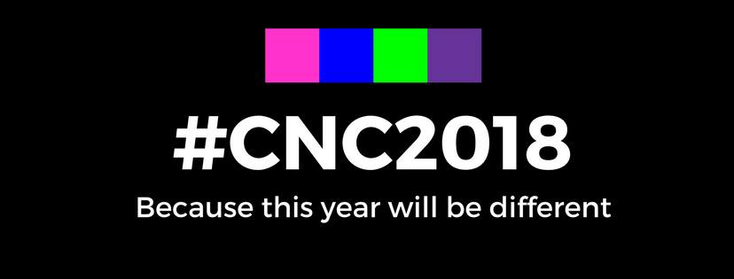 CNC 2018, because this year will be different