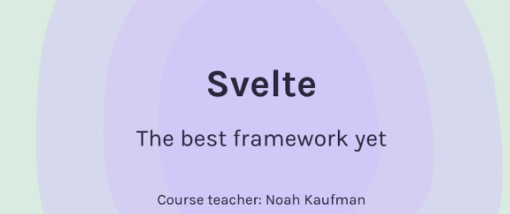 Cover image for Learn Svelte in 5 Minutes