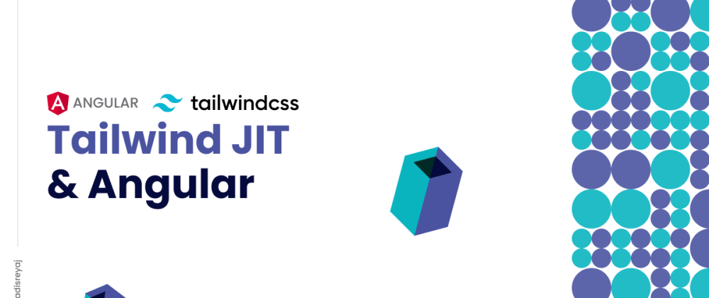Cover image for How to enable Tailwind JIT compilation mode in your Angular project.