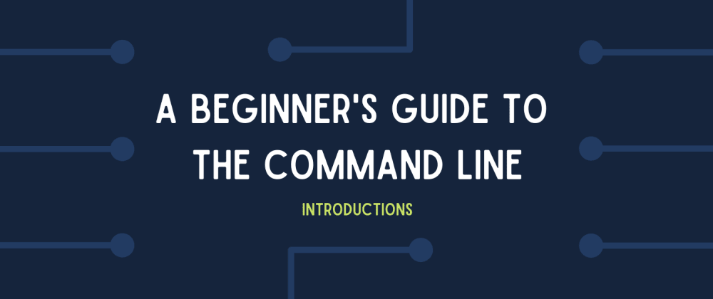 Cover image for An Introduction to the Command Line (it's not as scary as you think!)