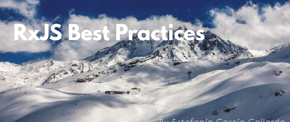 Cover image for RxJS Best Practices