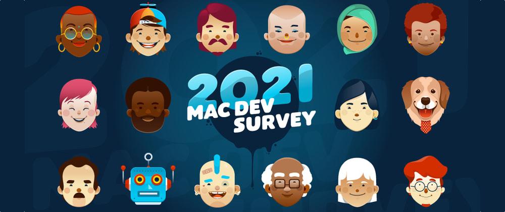 Cover image for Mac Developer Survey