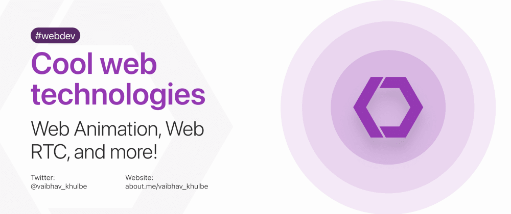 Cover image for 5 really cool web technologies to know! 🤩