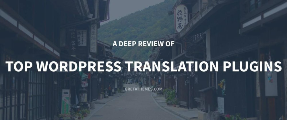 Cover image for A Deep Review of Top WordPress Translation Plugins