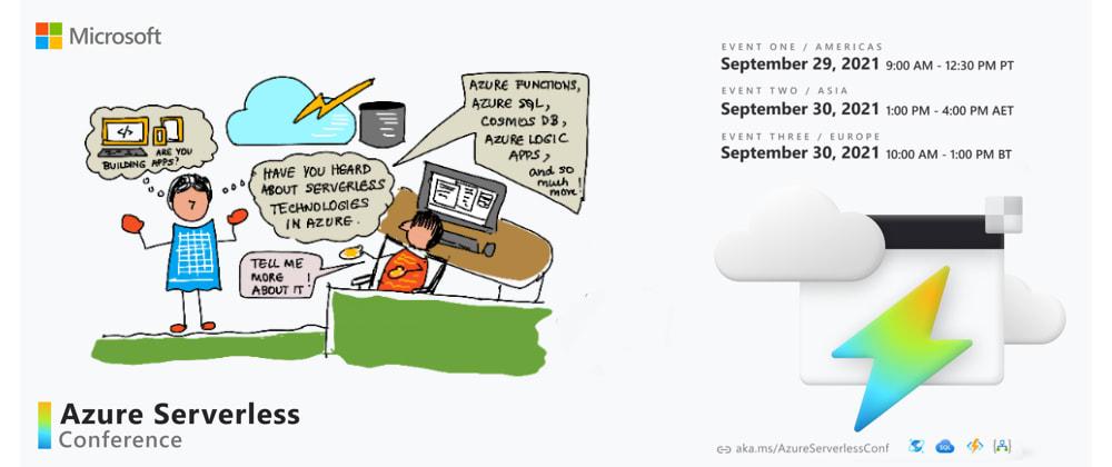 Cover image for #AzureServerlessConf - Join us online Sep 29-30, 2021!