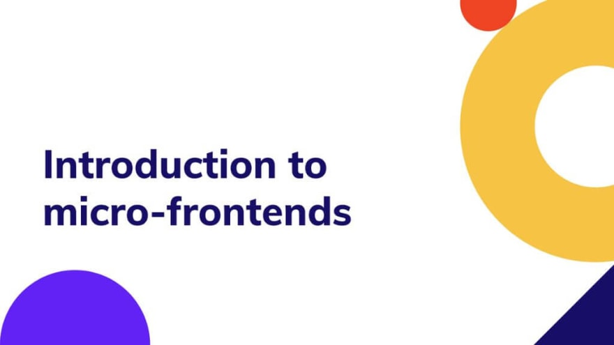 An introduction to micro-frontends