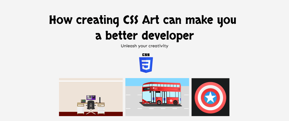 Cover image for How creating CSS Art can make you a better developer