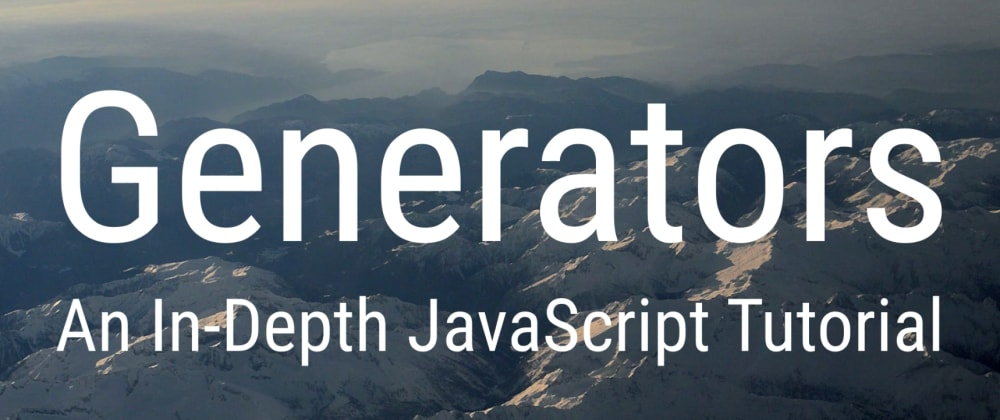 Cover image for Generators in JavaScript, Part II - Simple use-case