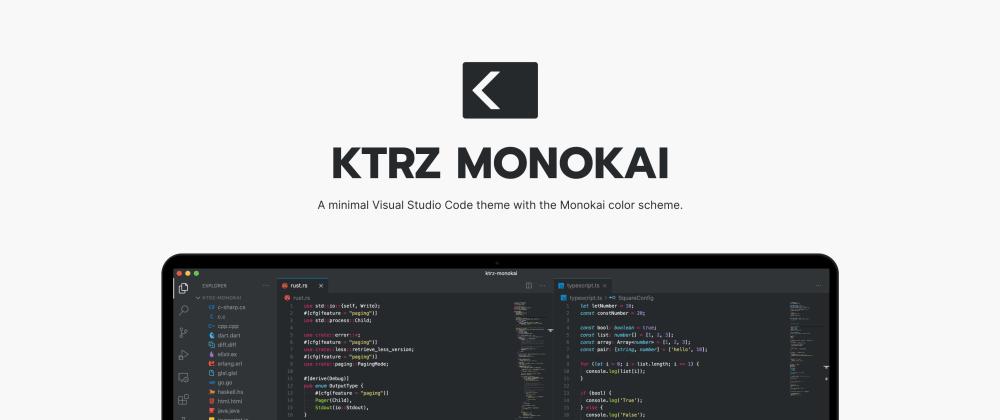 Cover image for KTRZ Monokai - Minimal VS Code color theme