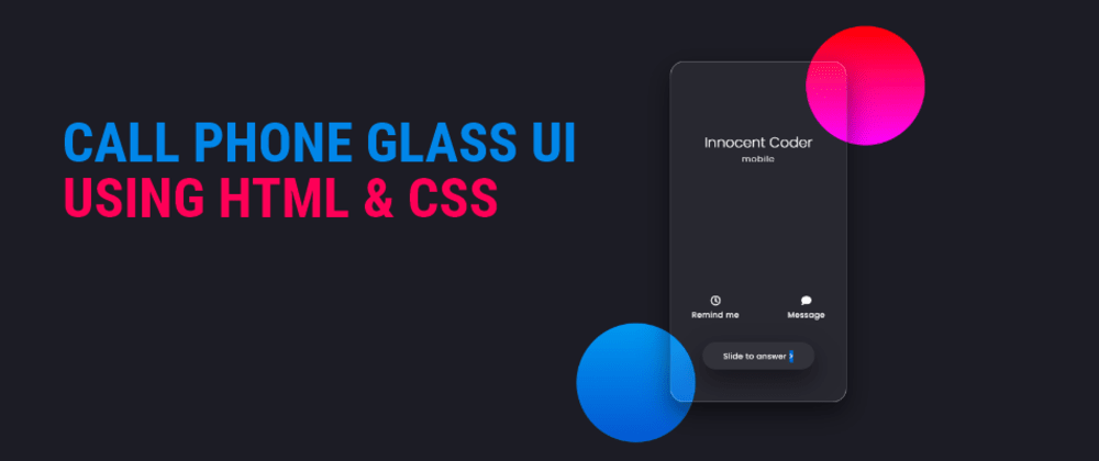 Cover image for Call Screen Glass UI Using HTML & CSS