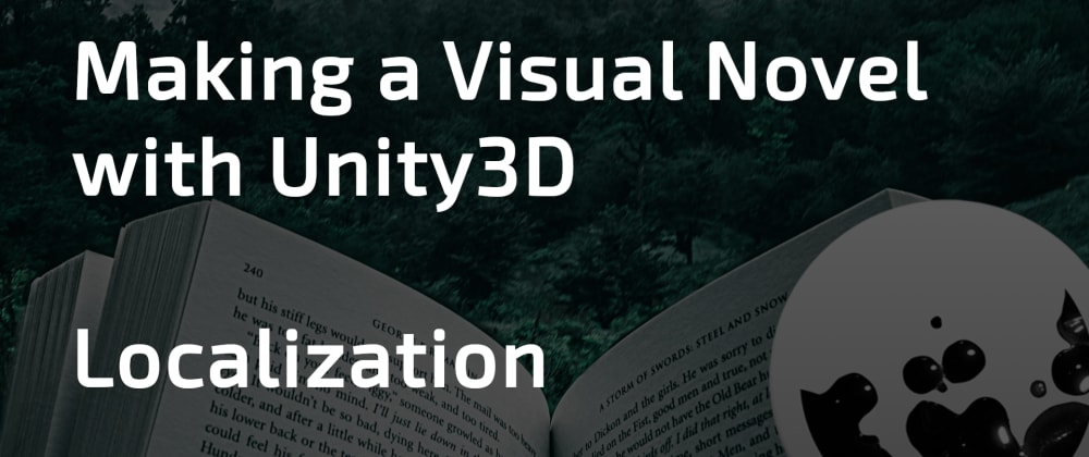 Cover image for Making a Visual Novel with Unity (5/5) - Localization