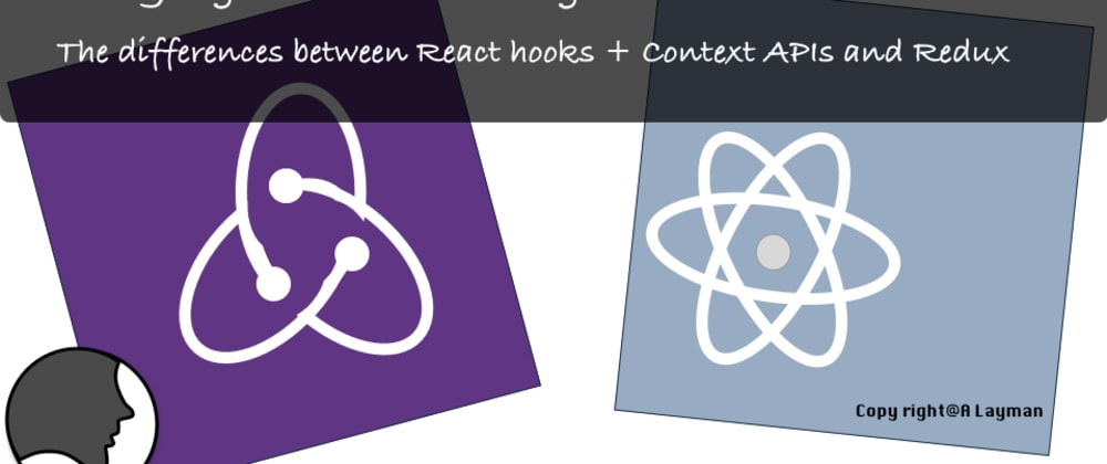 Cover image for Day 13 of #100DaysOfCode: The differences between React hooks + Context APIs and Redux