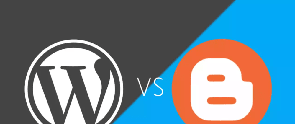 Cover image for Difference Between WordPress and Blogger