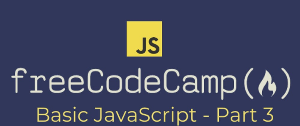 Cover image for [freeCodeCamp] Basic JavaScript - Arrays