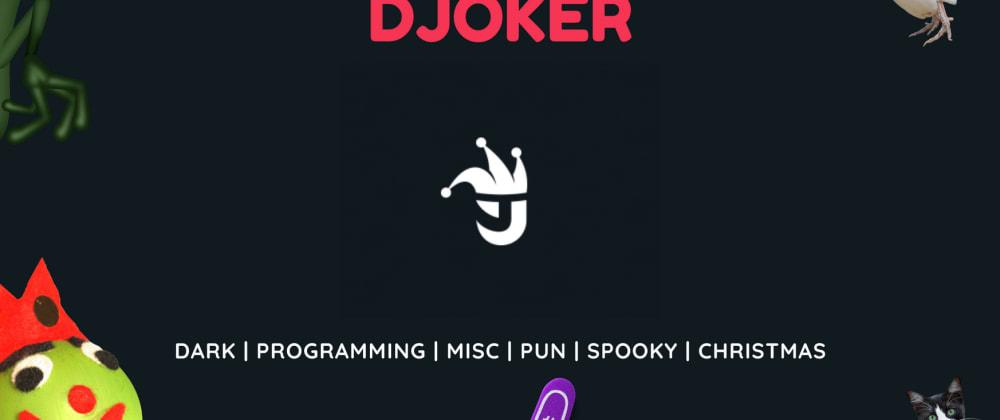 Cover image for Djoker - Joke Generator BOT for Discord
