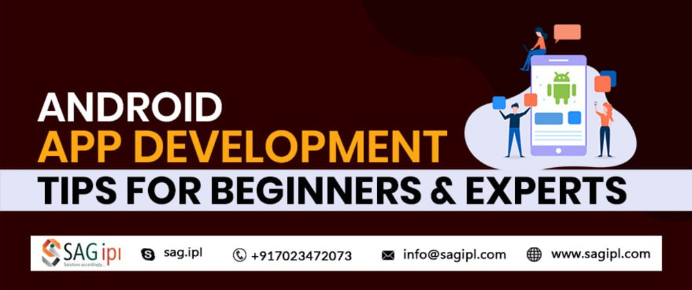 Cover image for Android App Development Tips for Beginners & Experts