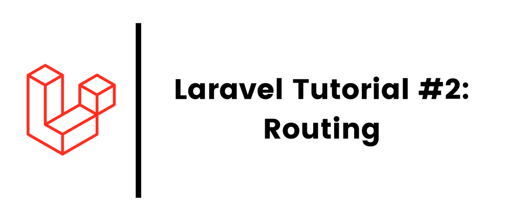 Cover image for Laravel 8 Tutorial #2: Routing