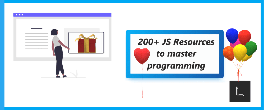 Cover Image for 200+ JS Resources to master programming 💥  Cheat Sheet