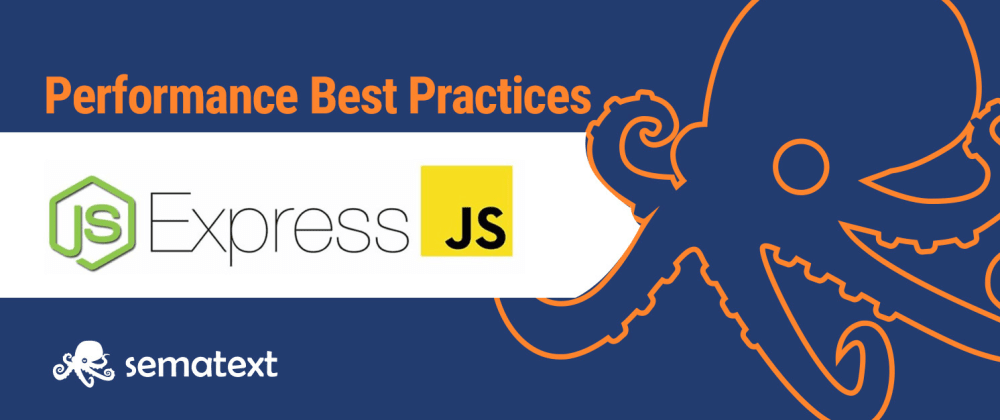 Cover image for Performance Best Practices: Running and Monitoring Express.js in Production