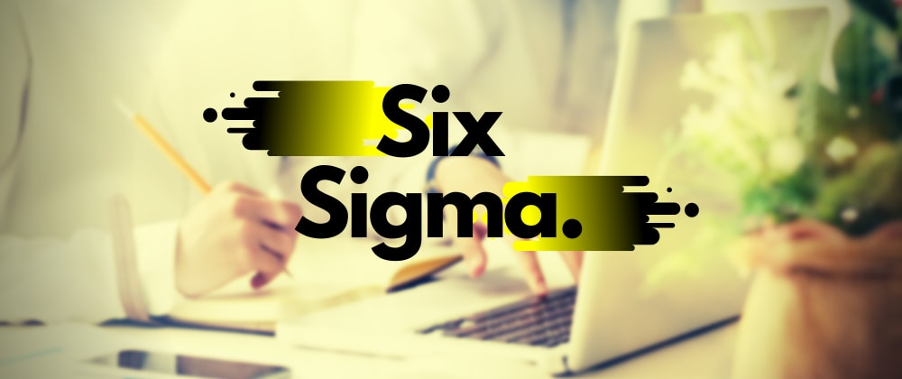Cover image for When to use Six Sigma
