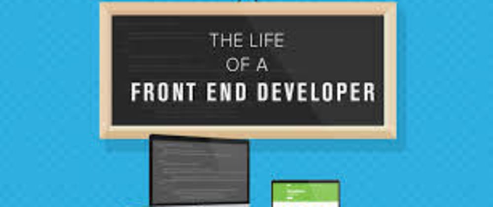 Cover image for WAYS TO BECOME A GOOD FRONT END DEVELOPER