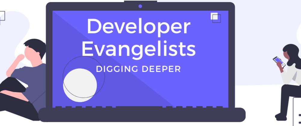 Cover image for Developer Evangelists 🚀-DevRelCarousels #4