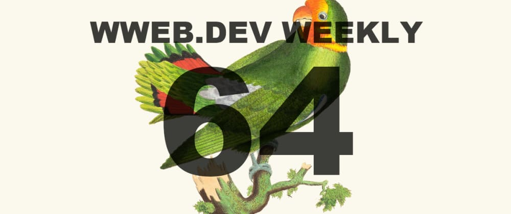 Cover image for Weekly web development resources #64