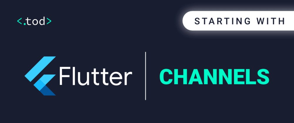 Cover image for Starting with Flutter:Channels