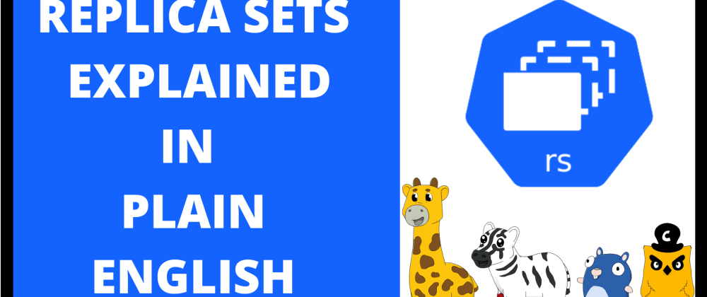 Cover image for Replica Sets explained in plain English - with Phippy and friends