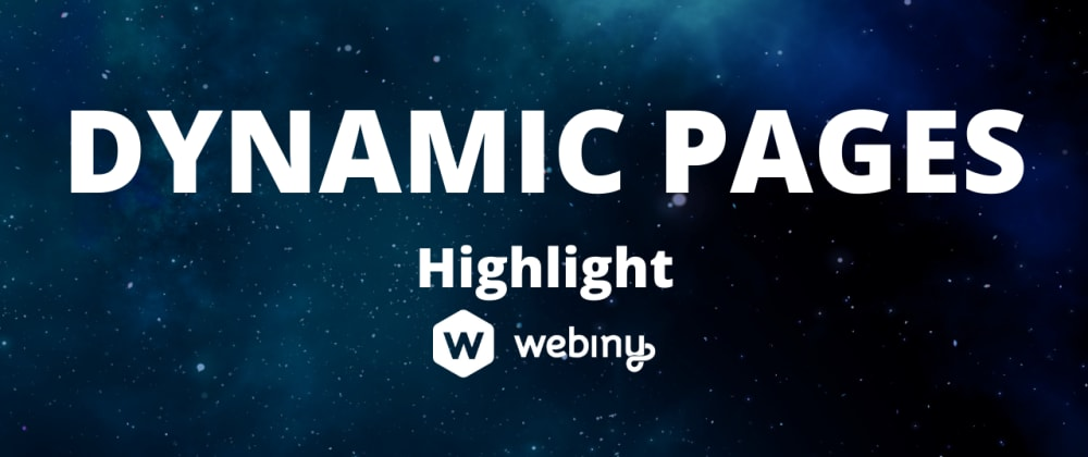 Cover image for Dynamic Pages - Webiny version 5