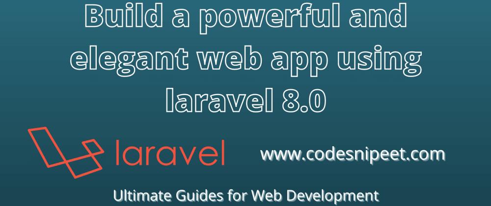 Cover image for Laravel 8.0 Image Upload Example