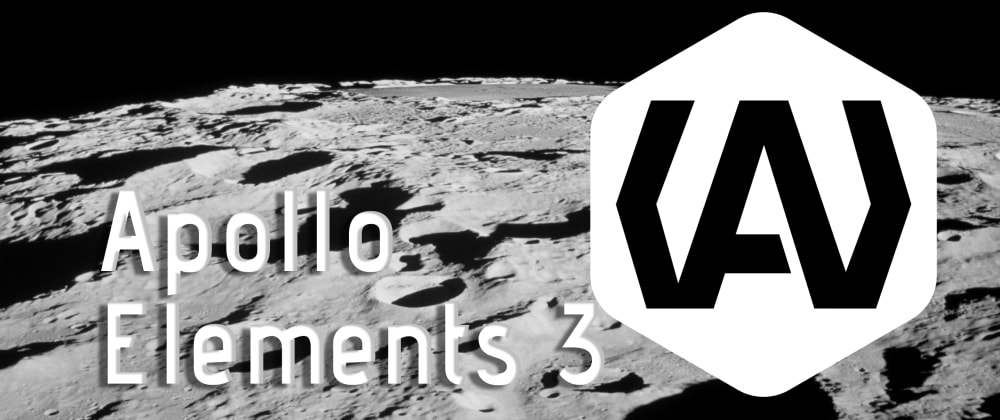 Cover image for Take GraphQL into Orbit with Apollo Elements 3