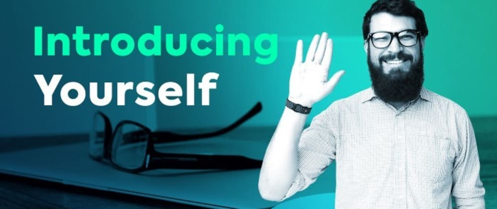 Cover image for How to Introduce Yourself as a Software Developer