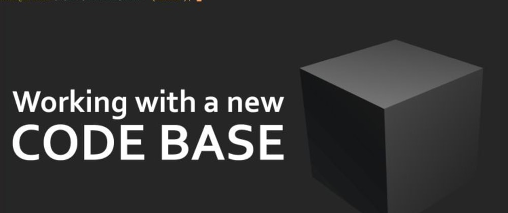 Cover image for Learning a New and Unfamiliar Code Base