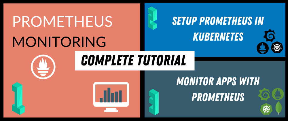 Cover image for Complete Prometheus Monitoring Tutorial for Beginners 🚀