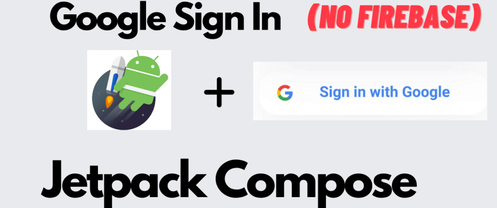 Cover image for Google SignInCompose