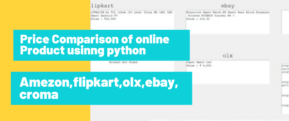 Cover image for Price Comparison of online product on various site Using Python.