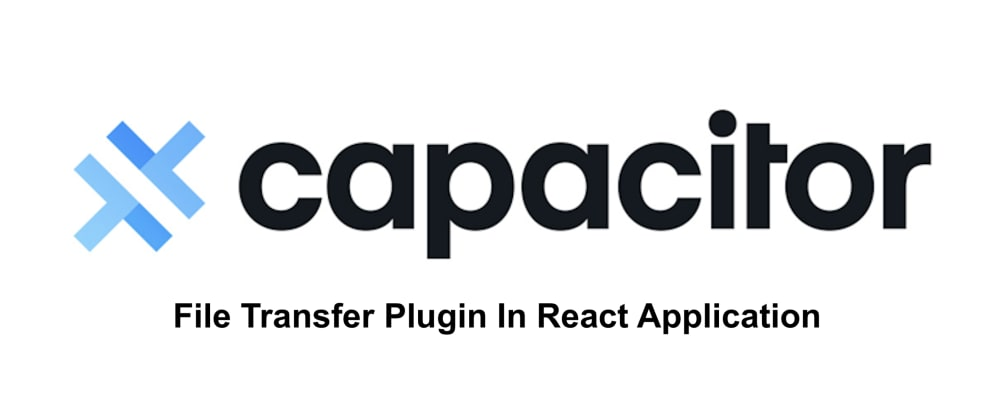 Cover image for How To Use Ionic Native Plugins In React Capacitor Mobile Application
